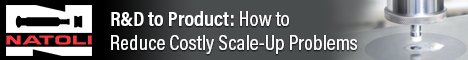 R&D to Product: How to Reduce Costly Scale-Up Problems